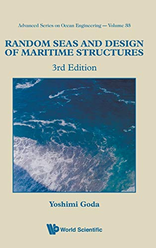 9789814282390: Random Seas and Design of Maritime Structures (Advanced Series on Ocean Engineering)