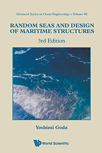 RANDOM SEAS AND DESIGN OF MARITIME STRUCTURES: Yoshimi Goda