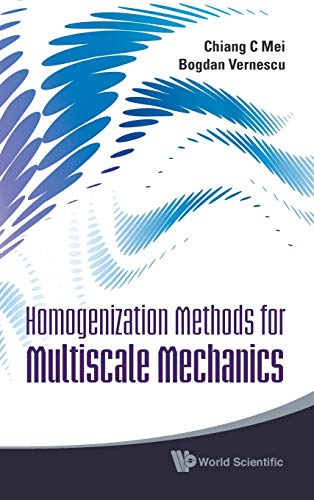 Homogenization methods for multiscale mechanics.: C Mei, Chiang