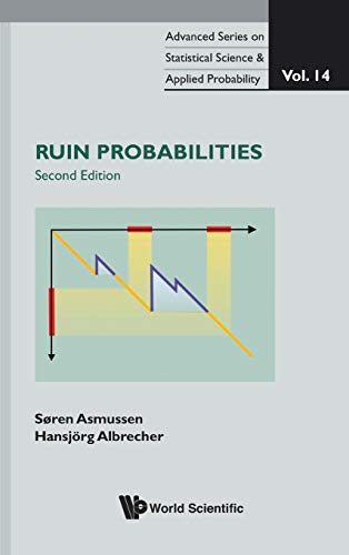 9789814282529: Ruin Probabilities (2nd Edition) (Advanced Series on Statistical Science and Applied Probability)