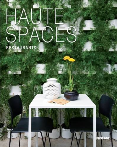 9789814286251: Haute Spaces: Restaurants