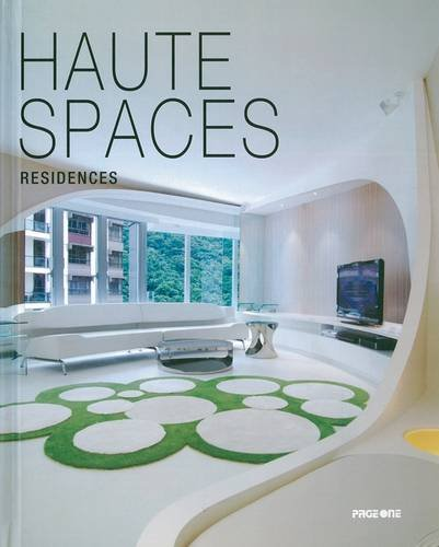 Haute Spaces: Residences (Hardback): Rachel Koh