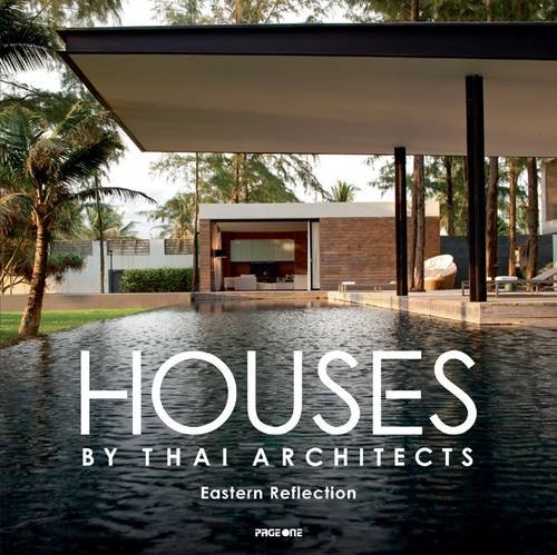 9789814286664: Houses by Thai Architects