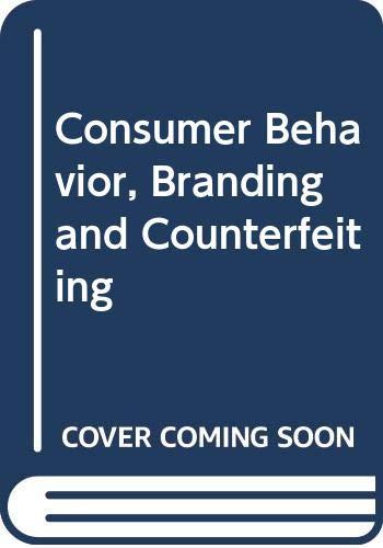 9789814287036: Consumer Behavior, Branding and Counterfeiting