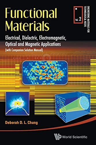 Functional Materials: Electrical, Dielectric, Electromagnetic, Optical and: Chung, Deborah D