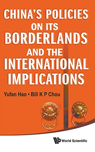 9789814287661: China's Policies on Its Borderlands and the International Implications