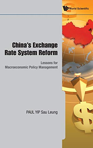 9789814289108: China's Exchange Rate System Reform: Lessons for Macroeconomic Policy Management