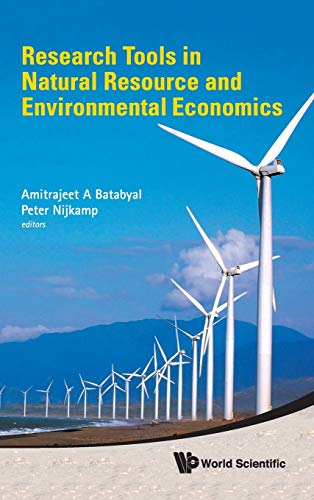 Research Tools In Natural Resource And Environmental Economics: Amitrajeet A. Batabyal