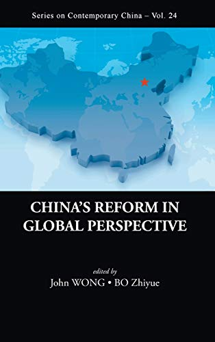 9789814289245: CHINA'S REFORM IN GLOBAL PERSPECTIVE (Series on Contemporary China)