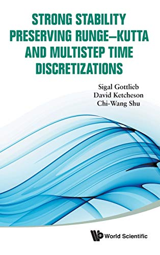 9789814289269: Strong stability preserving runge-kutta and multistep time discretizations