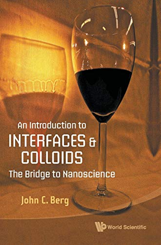 9789814293075: An Introduction to Interfaces and Colloids: The Bridge to Nanoscience
