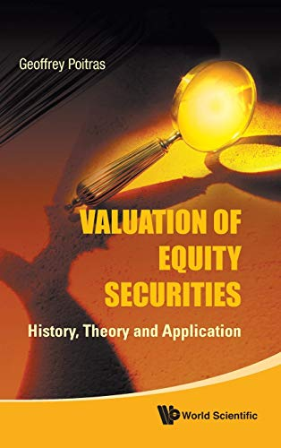 9789814295383: Valuation of Equity Securities: History, Theory and Application