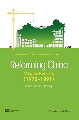 9789814298049: Reforming China: Major Events 1978-1991