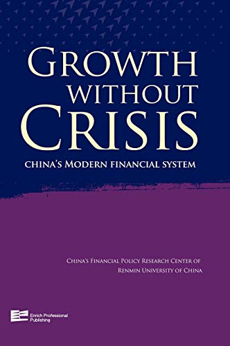 9789814298322: Growth Without Crisis: China's Modern Financial System