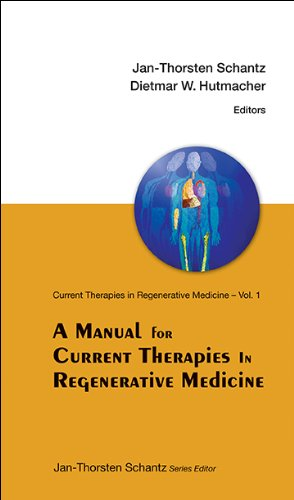 9789814299534: A Manual for Current Therapies in Regenerative Medicine (Manuals in Biomedical Research)