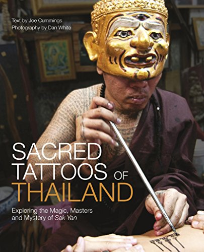 9789814302548: Sacred Tattoos of Thailand: Exploring the Magic, Masters and Mystery of Sak Yan