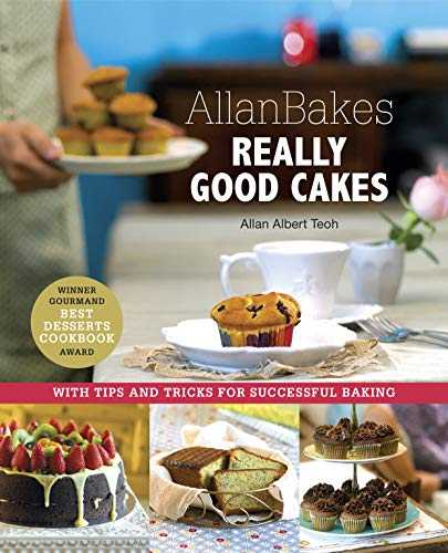AllanBakes: Really Good Cakes: Allan Teoh