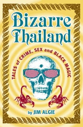 9789814302814: Bizarre Thailand : Tales of Crime, Sex and Black Magic