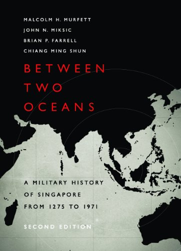 9789814302883: Between Two Oceans: A Military History of Singapore from 1275 to 1971