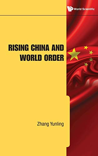 Rising China and World Order: Yunling Zhang