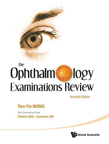 9789814304405: The Ophthalmology Examinations Review: Second Edition