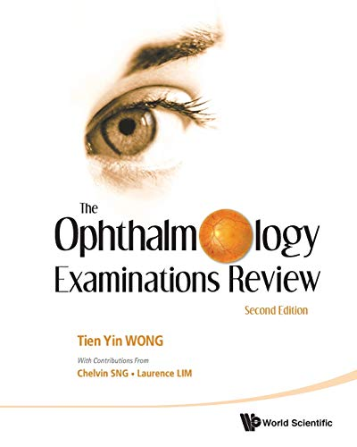 9789814304412: The Ophthalmology Examinations Review: Second Edition