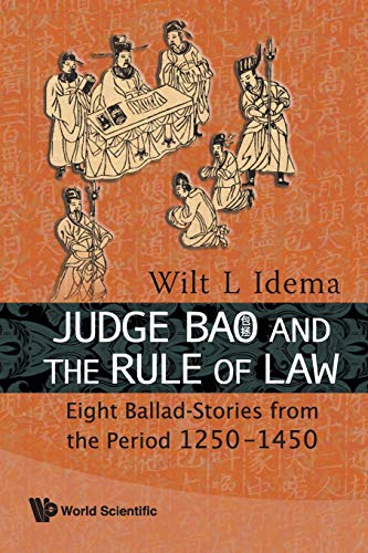 9789814304450: Judge Bao and the Rule of Law: Eight Ballad-Stories from the Period 1250-1450