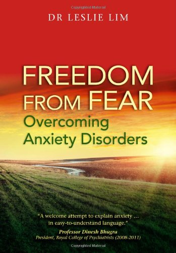 9789814305754: Freedom from Fear -- Overcoming Anxiety Disorders