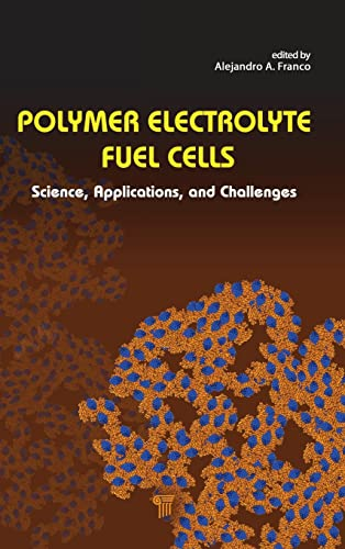 9789814310826: Polymer Electrolyte Fuel Cells: Science, Applications, and Challenges