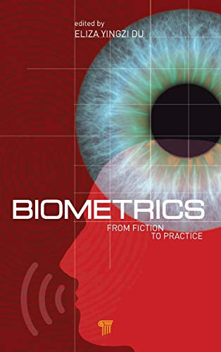9789814310888: Biometrics: From Fiction to Practice