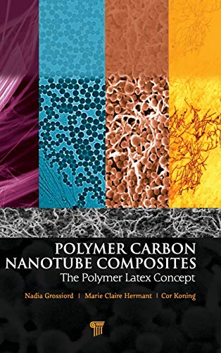 9789814310932: Polymer Carbon Nanotube Composites: The Polymer Latex Concept