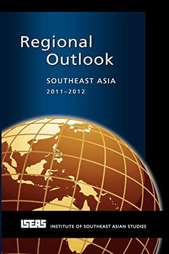 Regional Outlook: Southeast Asia 2011-2012