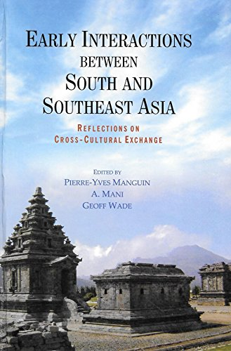 9789814311168: Early Interactions between South and Southeast Asia: Reflections on Cross-Cultural Exchange