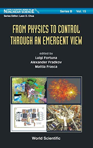 9789814313148: From Physics to Control Through an Emergent View (World Scientific Series on Nonlinear Science, Series B)