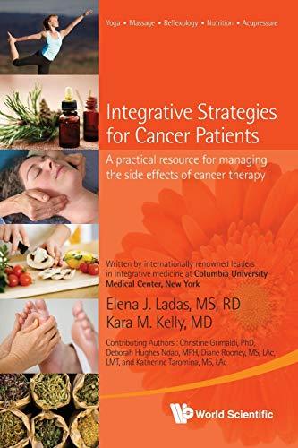 Integrative Strategies For Cancer Patients: A Practical: Ladas, Elena J