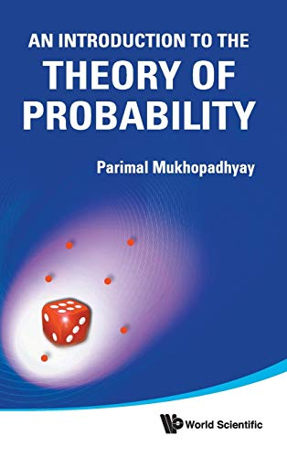 An Introduction to the Theory of Probability: Mukhopadhyay, Parimal