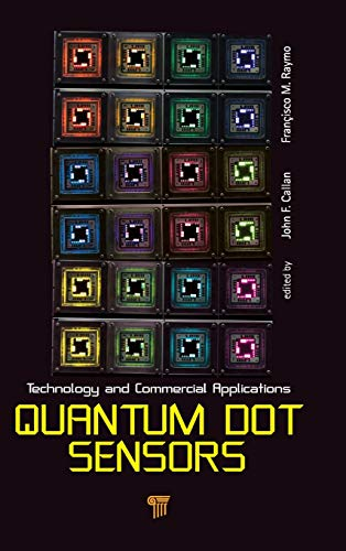 9789814316002: Quantum Dot Sensors: Technology and Commercial Applications