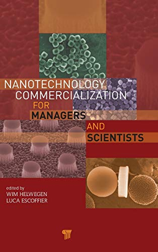 9789814316224: Nanotechnology Commercialization for Managers and Scientists