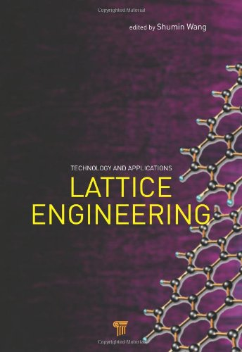 9789814316293: Lattice Engineering: Technology and Applications