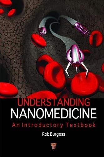 9789814316385: Understanding Nanomedicine: An Introductory Textbook