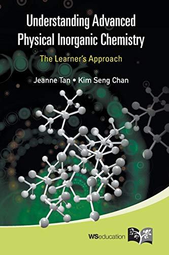 9789814317269: Understanding Advanced Physical Inorganic Chemistry: The Learner's Approach
