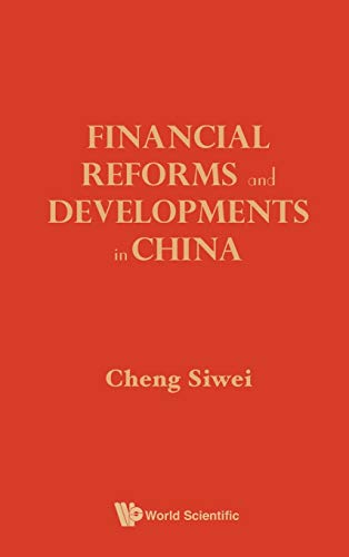 9789814317542: Financial Reforms and Development in China