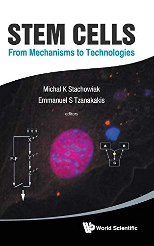 9789814317702: Stem Cells: From Mechanisms to Technologies