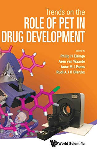 9789814317733: Trends on The Role of PET in Drug Development