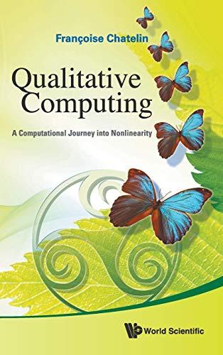 9789814322928: Qualitative Computing: A Computational Journey into Nonlinearity