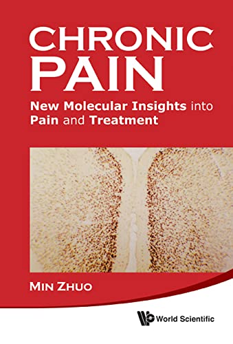 9789814324526: Chronic Pain: New Molecular Insights into Pain and Treatment