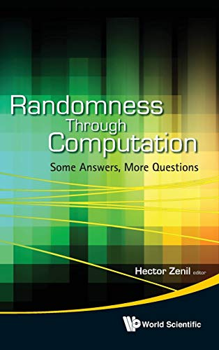 Randomness Through Computation: Some Answers, More Questions: Hector Zenil