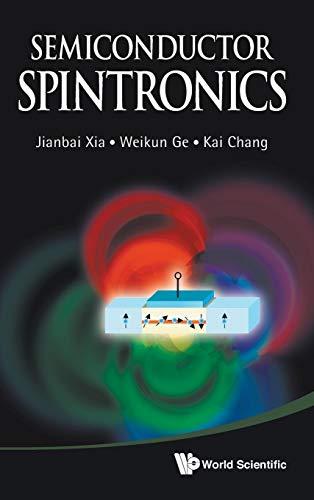 Semiconductor Spintronics: Xia, Jianbai