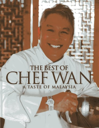 9789814328432: The Best of Chef Wan: A Taste of Malaysia