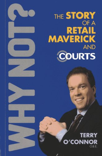 9789814328722: Why Not?: The Story of a Retail Maverick and Courts